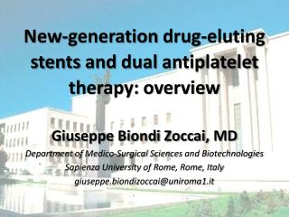 New-generation drug-eluting stents  and  dual  antiplatelet  therapy :  overview
