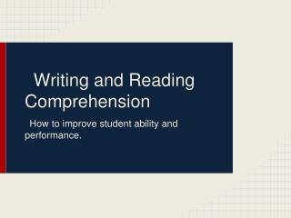 Writing and Reading Comprehension