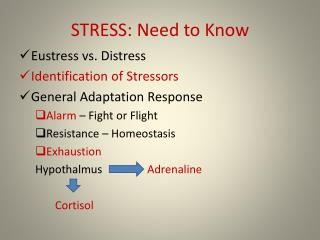 STRESS: Need to Know