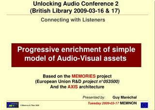 Progressive enrichment of simple model of Audio-Visual assets