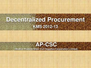 Decentralized Procurement  KMS 2012-13