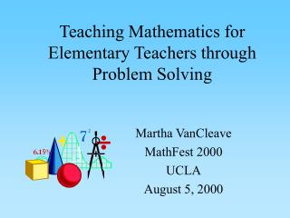 Teaching Mathematics for Elementary Teachers through Problem Solving
