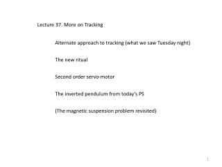 Lecture 37. More on Tracking