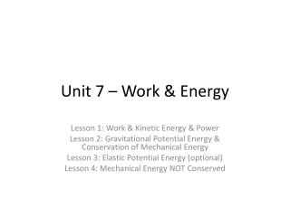 Unit 7 – Work & Energy
