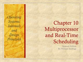 Chapter 10 Multiprocessor and Real-Time Scheduling