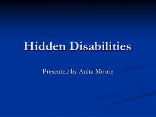 Hidden Disabilities