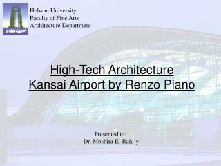 High-Tech Architecture Kansai Airport by Renzo Piano