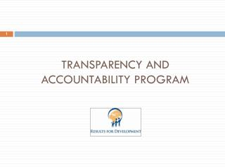 Transparency and Accountability Program