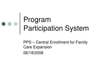 Program Participation System