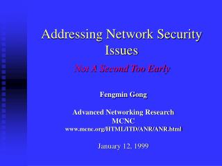 Addressing Network Security Issues