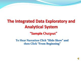The Integrated Data Exploratory and Analytical System
