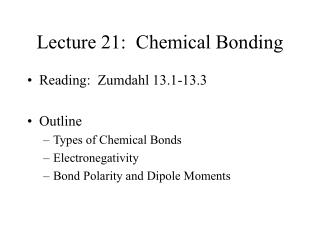 Lecture 21:  Chemical Bonding