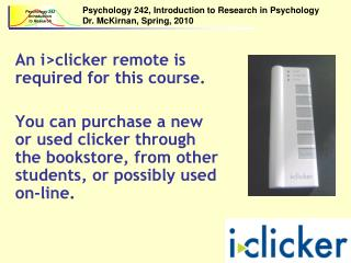 An i>clicker remote is required for this course.