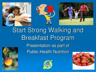 Start Strong Walking and Breakfast Program