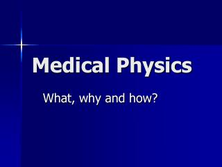 Medical Physics