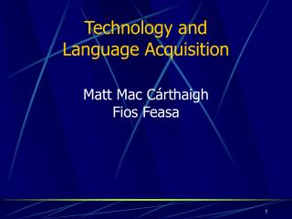 Technology and Language Acquisition