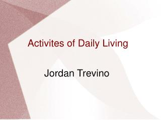 Activites of Daily Living