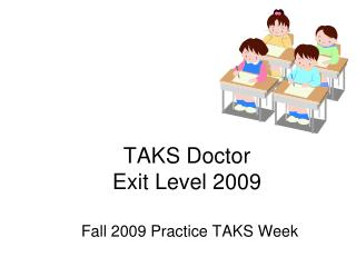 TAKS Doctor Exit Level 2009