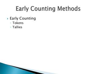 Early Counting Methods