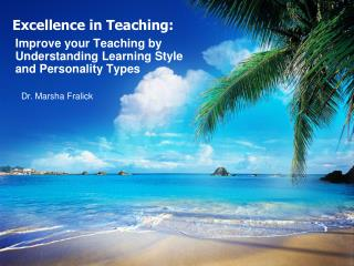 Excellence in Teaching: