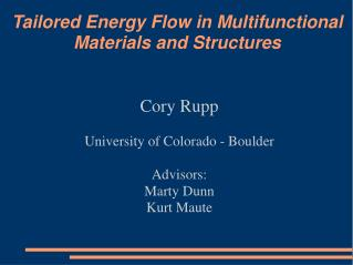 Tailored Energy Flow in Multifunctional Materials and Structures