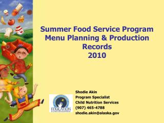 Summer Food Service Program Menu Planning & Production Records 2010