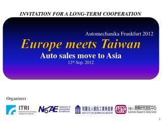 Automechanika  Frankfurt 2012 Europe meets Taiwan Auto sales move to Asia 12 th  Sep. 2012