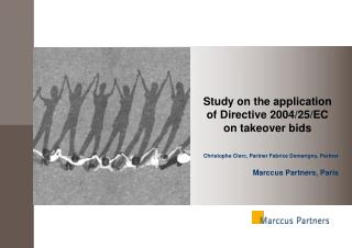 Study on the application of Directive 2004/25/EC on takeover bids