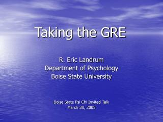 Taking the GRE