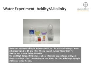 Water Experiment- Acidity/Alkalinity