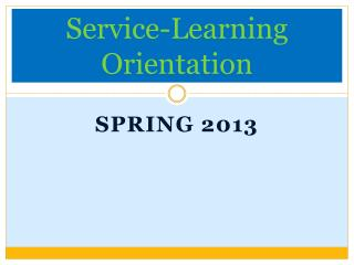 Service-Learning Orientation