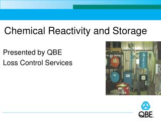 Chemical Reactivity and Storage