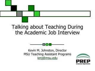 Talking about Teaching During the Academic Job Interview