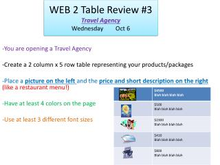 WEB 2 Table Review #3 Travel Agency Wednesday	Oct 6