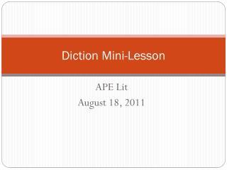 Diction Mini-Lesson