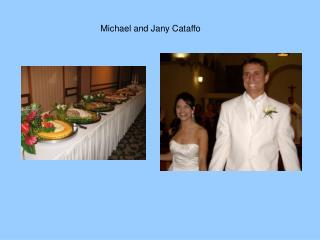 Michael and Jany Cataffo