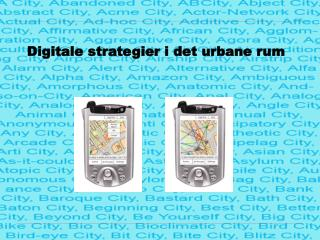 Digitale strategier i det urbane rum