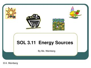 SOL 3.11  Energy Sources
