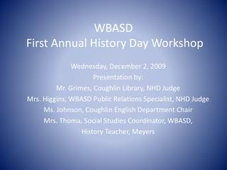 WBASD   First Annual History Day Workshop