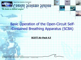 Basic Operation of the Open-Circuit Self-Contained Breathing Apparatus (SCBA)