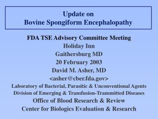 Update on Bovine Spongiform Encephalopathy