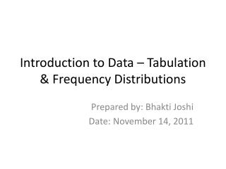 Introduction to Data – Tabulation & Frequency Distributions