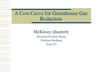 A Cost Curve for Greenhouse Gas Reduction
