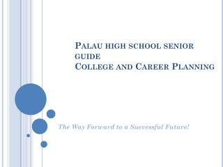 Palau high school senior guide College and Career Planning