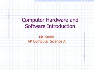 Computer Hardware and Software Introduction