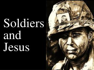 Soldiers and Jesus