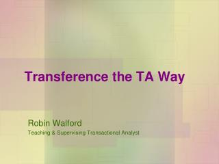 Transference the TA Way