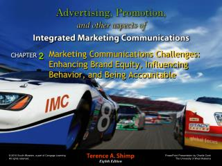 Marketing Communications Challenges: Enhancing Brand Equity, Influencing Behavior, and Being Accountable
