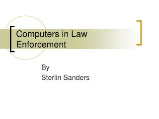 Computers in Law Enforcement