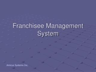 Franchisee Management System